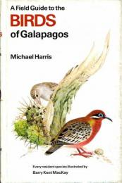 A Field Guide to the Birds of Galapagos