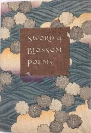 Sword and blossom : poems from the Japanese / done into English verse