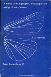 A Survey of the Lepidoptera, Biogeograhy and Ecology of New Caledonia