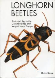 Longhorn Beetles: Illustrated Key to the Cerambycidae of Europe