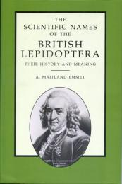 he Scientific Names of the British Lepidoptera : their History and Meaning