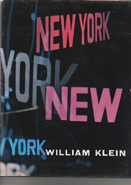 NEW YORK  LIFE IS GOOD & GOOD FOR YOU IN  WILLIAM KLEIN ウィリアム・クライン写真集