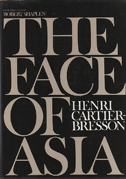THE FACE OF ASIA    HENRI CARTIER BRESSON  アンリ・カルティエ=ブレッソン写真集