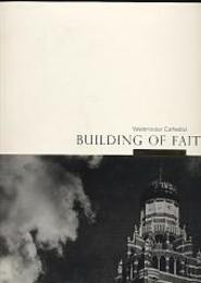 Building of Faith: Centenary of Westminster Cathedral
