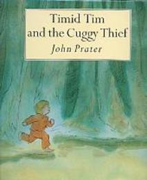 Timid Tim and the Cuggy Thief