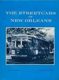 The Streetcars of New Orleans(ニューオリンズの路面電車) ) )