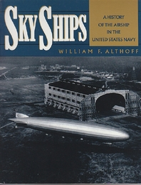 Sky Ships: A History of the Airship in the United States Navy (空船:米国海軍の飛行船の履歴)