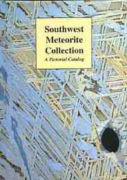 Southwest Meteorite Collection: A Pictorial Catalog(南西隕石のコレクション写真入りコレクション)