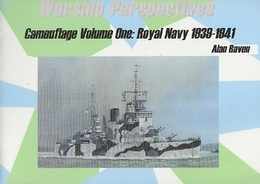 Warship Perspectives, Camouflage Vol. 1: Royal Navy 1939-1941 (英国海軍1939-1941)
