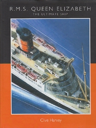 RMS Queen Elizabeth  The Ultimate Ship (英語) ハードカバー