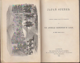 Japan Opened , Compiled Chiefly From The Narrative of The American Expedition To Japan In The Years 1852-3-4' ペリー日本開港・琉球・沖縄