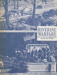 RIVERINE WARFARE U.S. NAVY OPERATIONS on INLAND WATERS (川のカワ 内陸水域での海軍作戦)