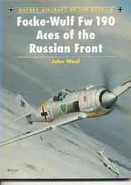 Focke-Wulf Fw 190 Aces of the Russian Front (Aircraft of the Aces, No 6)