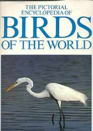 THE PICTORIAL ENCYCLOPEDIA OF BIRDS OF THE WORLD/世界の鳥の写真入りの百科事典