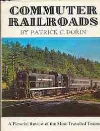 Commuter railroads;: A pictorial review of the most travelled railroads(通勤鉄道)