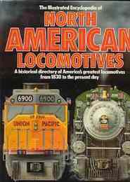 Illustrated Encyclopaedia of North American Locomotives (北アメリカの機関車百科事典)