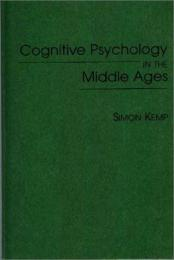 Cognitive Psychology in the Middle Ages