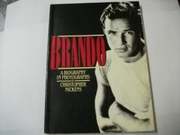 BRANDO A Biography in Photographs