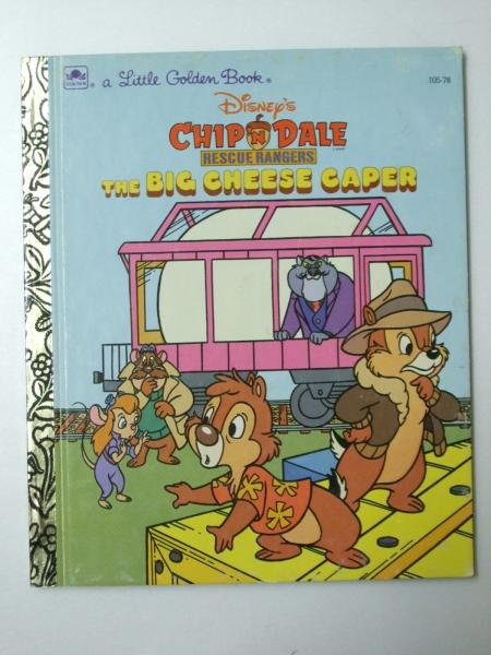 Chip'n Dale the Big Cheese Caper A Little Golden Book