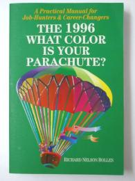 The 1996 What Color is Your Parachute?