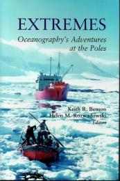 (洋書・英文) Extremes Oceanography's Adeventures at the Poles