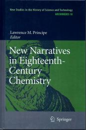 (洋書・英文) New Narratives in Eighteenth-Century Chemistry