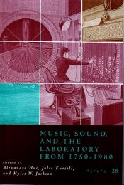 (洋書・英文) Music, Sound, and the Laboratory from 1750-1980 (OSIRIS 28)