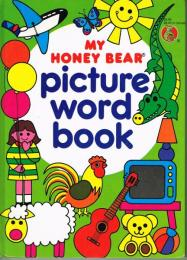 (洋書・英語) MY HONEY BEAR Picture Word Book