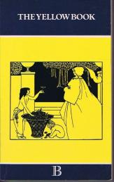 THE YELLOW BOOK An Illustrated Quarterly  (THE BOYBELL PRESS)