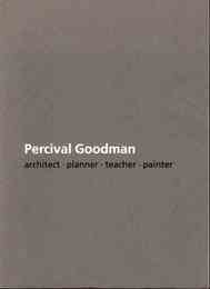Percival Goodman: Architect Planner Teacher Painter パーシヴァル・グッドマン洋書