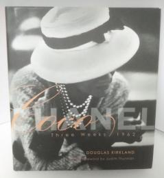 Coco Chanel : three weeks 1962
