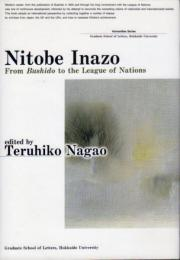 Nitobe Inazo : from Bushido to the league of nations