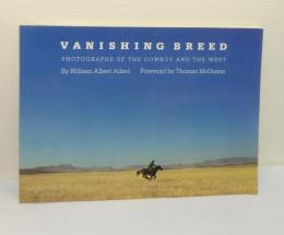 Vanishing Breed: Photographs of the Cowboy and the West