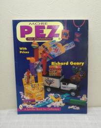 More Pez for Collectors (Schiffer Book for Collectors)