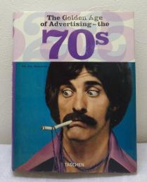The Golden Age of Advertising the 70s