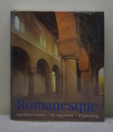 Romanesque : architecture, sculpture, painting ロマネスク建築、彫刻、絵画洋書