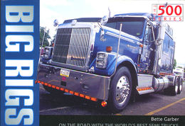 Big Rigs: On The Road With The World's Best Semi-Trucks トラックトレーラー写真集