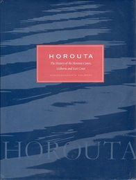 Horouta: The History of the Horouta Canoe, Gisborne and East Coast ホロウタ・カヌー、マオリ族の歴史洋書