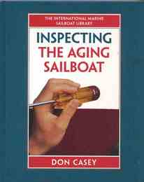 Inspecting the Aging Sailboat (International Marine Sailboat Library ヨット検査洋書)