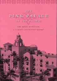 THA PINK PALACE OF THE PACIFIC :THE ROYAL HAWAIIAN, A LUXURY COLLECTION RESORT (ピンクパレス)