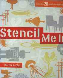 Stencil Me in: Includes 28 Ready-to-use Stencils (ステンシル洋書)