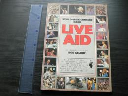 Live Aid: World Wide Concert Book (英語) ペーパーバック