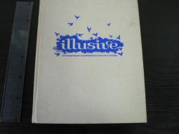 Illusive: Contemporary Illustration And Its Context