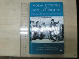 The Moral Economy and Popular Protest: Crowds, Conflict and Authority  (英語)
