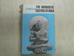 Studies in the Buddhistic culture of India, during the 7th and 8th centuries A.D.