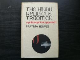 The Hindu religious tradition : a philosophical approach
