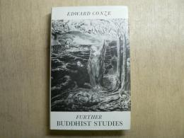 Further Buddhist studies : selected essays