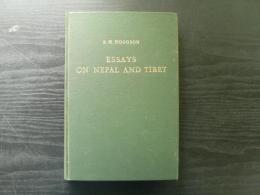 Essays on the languages, literature, and religion of Nepal and Tibet : together with further papers on the geography, ethnology, and commerce of those countries