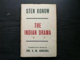 The Indian drama : (the Sanskrit drama)