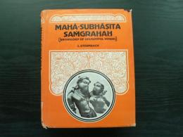 Maha-Subhasita-Samgrahah ; anthology of delightful verses ; Sanskrit text with English translation , critical notes , introduction and index